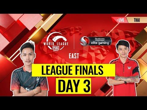 [THAI] PMWL EAST - League Finals Day 3 | PUBG MOBILE World League Season Zero (2020)