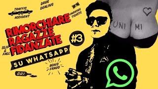 Rimorchiare ragazze fidanzate su Whatsapp - VOLUME #3 UNIVERSITARIE EDITION
