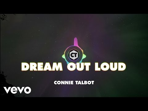 Connie Talbot - Dream Out Loud (lyric video)
