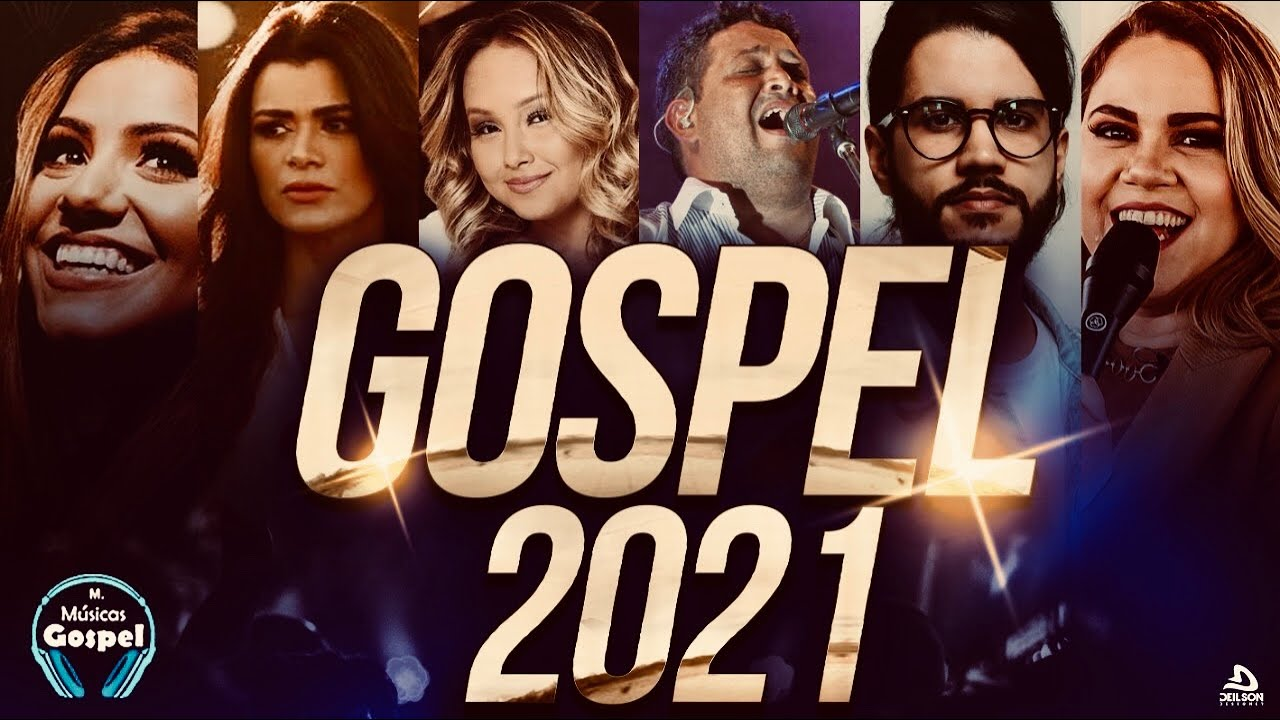Louvores e Adoração 2021 - As Melhores Músicas Gospel Mais Tocadas 2021 - Top 2021 hinos gospel