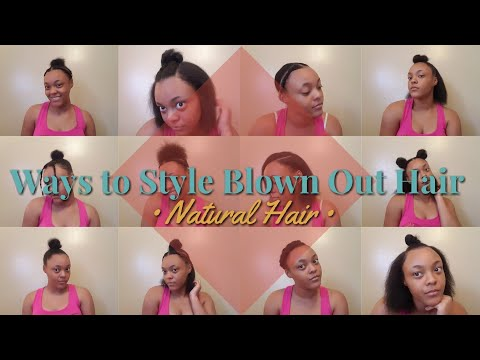 Ways to Style Blown Out Natural Hair | JaMya Najai