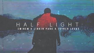 Eminem & Linkin Park feat. Joyner Lucas - HALF LIGHT