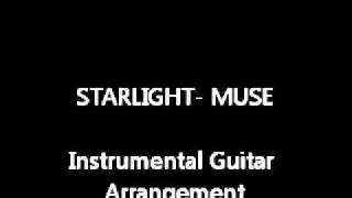 Starlight- Muse (Acoustic instrumental arrangement)
