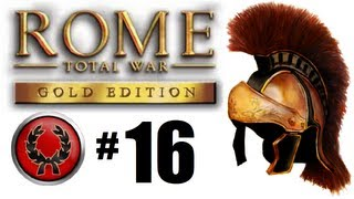 Rome Total War - Julii Campaign Part 16: Avoiding squalor problems.
