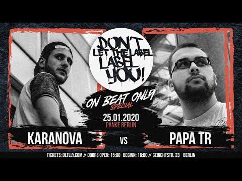 Papa TR vs Karanova // DLTLLY OnBeatBattle (Berlin) // 2020