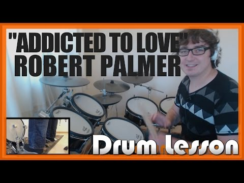 ★ Addicted To Love (Robert Palmer) ★ Drum Lesson PREVIEW | How To Play Song (Tony Thompson)
