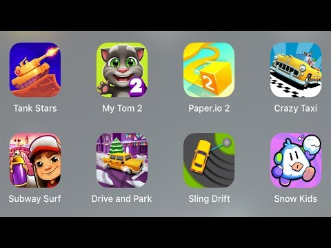 Tank Stars,My Tom 2,Paper.io 2,Crazy Taxi,Subway Surf,Drive and Park,Sling Drift,Snow Kids