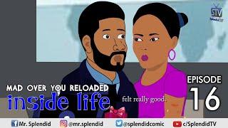 Download Splendid Tv Comedy - INSIDE LIFE: MAD OVER YOU EP 16 (Mama Bomboy) (Splendid TV Cartoon)