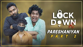 Lockdown Ke Pareshaniyan - Part 2 | Warangal Diaries Comedy Video
