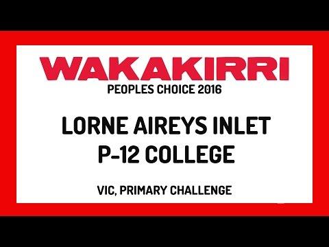 LORNE AIREYS  INLET P-12 COLLEGE | Peoples Choice | VIC, Primary | WAKAKIRRI 2016