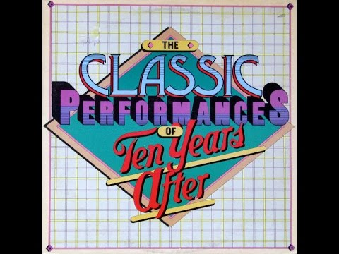 TEN YEARS AFTER - The Classic Performances Of Ten Years After (Full album)(Vinyl)