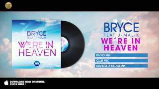 Bryce feat J-Malik - We´re in Heaven (Davis Redfield Remix)
