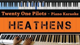 Twenty One Pilots - Heathens - LOWER Key (Piano Karaoke / Sing Along)