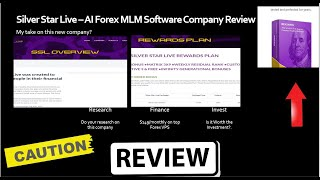My full Review on Silver Star Live MLM Forex