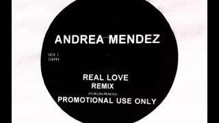 Andrea Mendez - Real Love (Untitled Remix #4)