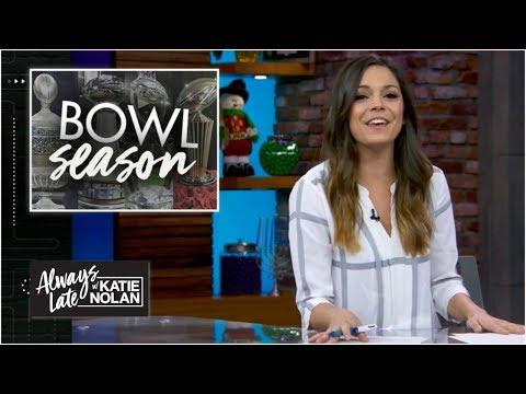 Katie Nolan breaks down college football bowl season | Always Late with Katie Nolan