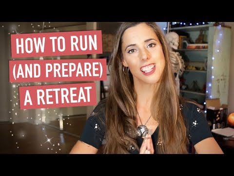 How to Run and Prepare a Retreat