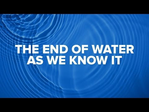 Argonne Outloud: The End of Water As We Know It
