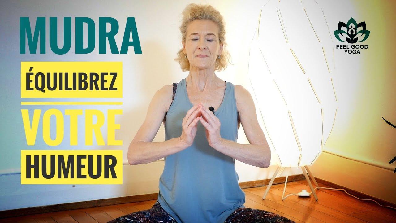 🙏🏻 Les Mudras #3 - Équilibrez votre humeur