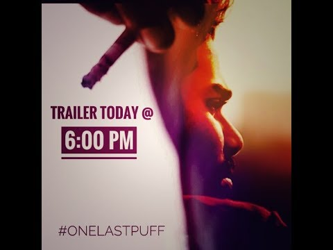 OFFICIAL TRAILER | ONE LAST PUFF | ROHAN ROY | FREDY GEORGE