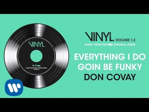 Don Covay - Everything I Do Goin Be Funky [Official Audio]