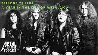Episode 72 1984 A Year In The Life Of Metallica