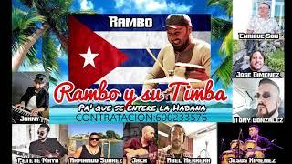 RAMBO Y SU TIMBA ( HOMENAJE A CUBA )