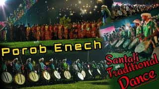 Porob/Pata enech  ×  Santali traditional dance  