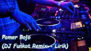 Pamer Bojo (DJ Funkot Remix + Karaoke Lirik Tanpa Vokal)