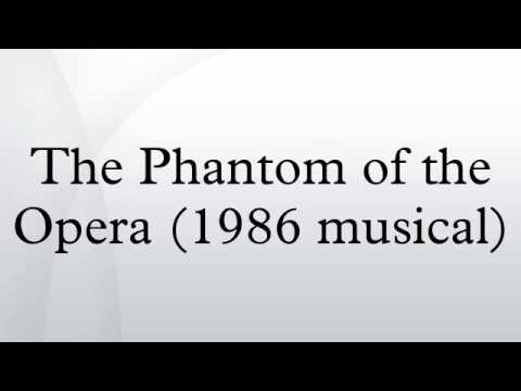 The Phantom of the Opera (1986 musical)