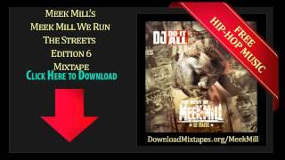 Meek Mill - Wildboy Remix - We Run The Streets Edition 6 Mixtape