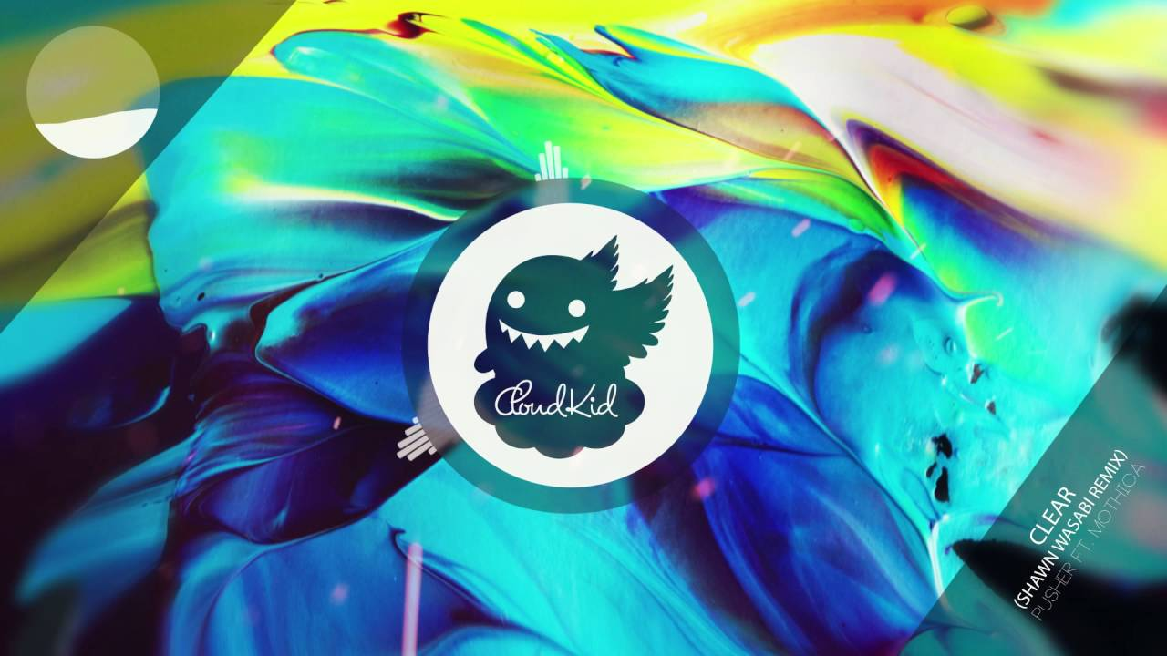 maxresdefault pusher clear ft mothica (shawn wasabi remix) youtube