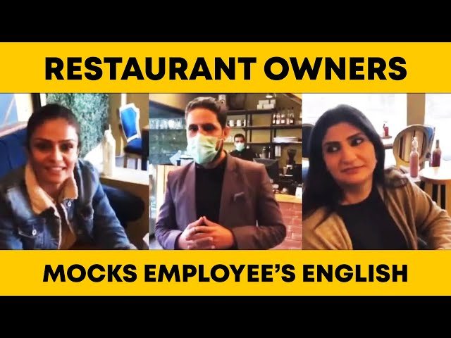 Restaurant Owners Mocks Employee's English