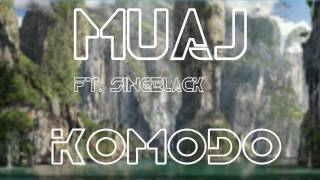 MUAJ ft. Singblack - Komodo (Original Mix)