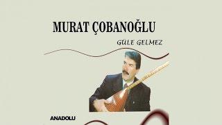Murat Çobanoğlu - Ben Dememişem