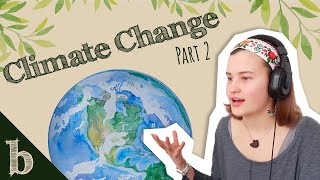 #30 Climate Change Part 2   The Biome Podcast