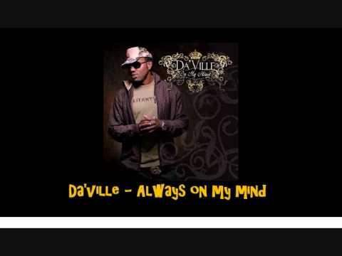 Da'ville   Always on my mind