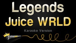 Juice WRLD - Legends (Karaoke Version)