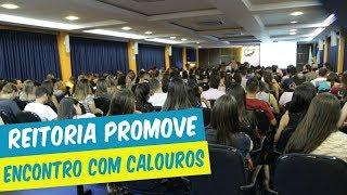 REITORIA DO UNIFOR-MG REALIZA ENCONTRO COM CALOUROS