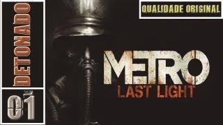 Metro: Last Light Detonado Parte 1 - ✪ Começo Altamente Épico - Original Quality PC