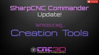 SharpCNC Commander - Creation Tools
