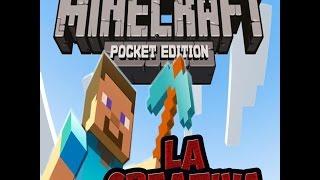 MineCraft Pe : La Creativa #1