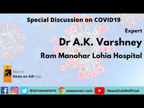 Special Program on COVID 19 with Dr A K Varshney
