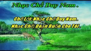 Karaoke nhac che doan buon cho toi (Hận Đàn Bà)
