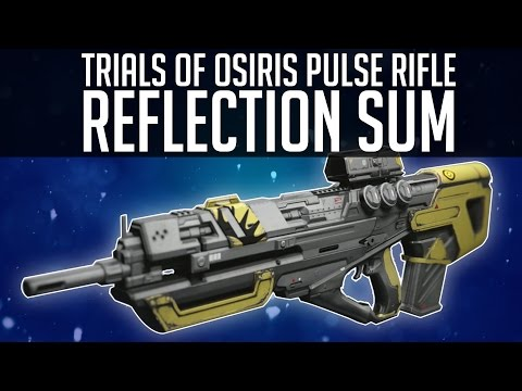Destiny REFLECTION SUM REVIEW! (Destiny Taken King Trials of Osiris Pulse Rifle)