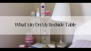 What's In/on My Bedside Table?