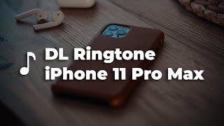 Download Nada Dering iPhone 11 Pro Max - List Ringtone iPhone 11