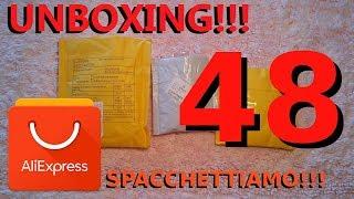 ALIEXPRESS unboxing n°48, spacchettiamo insieme !!!
