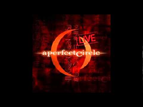 A Perfect Circle: Mer De Noms (Live) - Ashes to Ashes