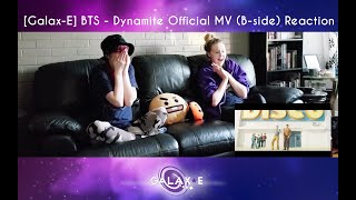 [Galax-E] BTS (방탄소년단) 'Dynamite' Official MV (B-side) Reaction
